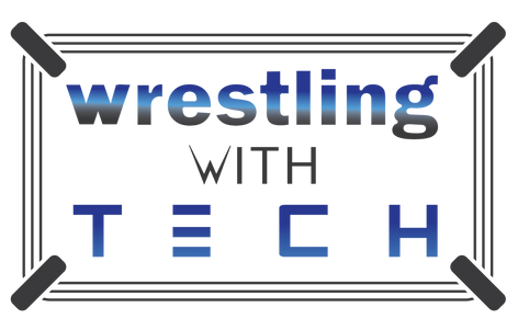 Wrestling with tech