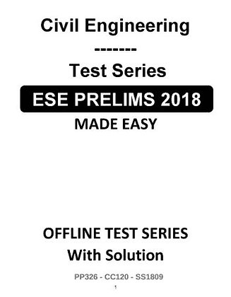 Civil Engineering ESE Prelims (Obj.) Test Series 2018 - Made Easy