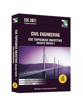 ESE 2021: Preliminary Exam: Civil Engg. Obj Vol-1 - IES Master