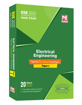 ESE 2021 Mains Examination: Electrical Engg Conv. Paper I - Made Easy