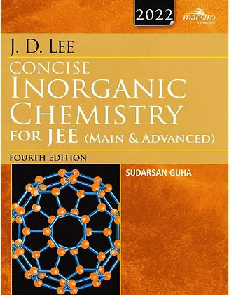 Wiley's J.D. Lee Concise Inorganic Chemistry for JEE (Main & Advanced), 4ed