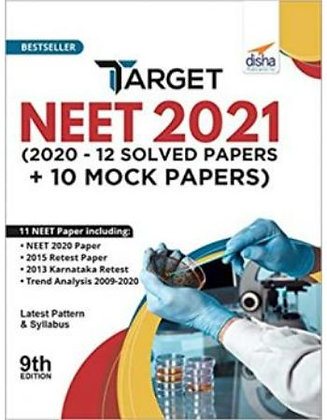 Target NEET 2021 (2020 - 12 Solved Papers + 10 Mock Papers) - Disha