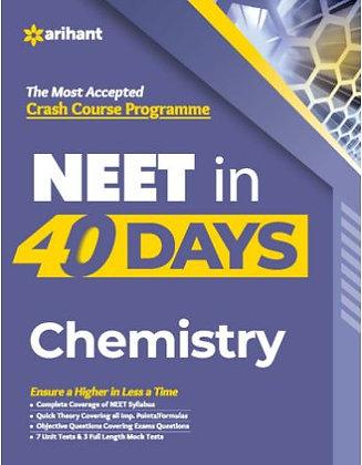 40 Days Crash Course for NEET Chemistry - Arihant