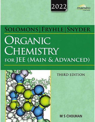 Solomons, Fryhle & Snyder Organic Chemistry for JEE (Main & Advanced), 3ed, Late