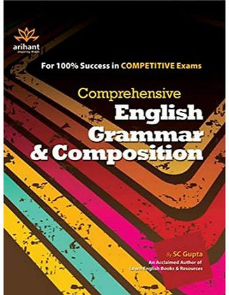 Comprehensive English Grammar & Composition SC Gupta - Arihant