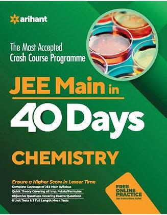 40 Days Crash Course for JEE Main Chemistry - Arihant