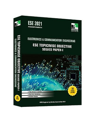 ESE 2021: Preliminary Exam:  Electronics & Comm. Engg. Obj Vol-1 - IES Master