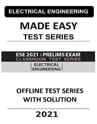 Electrical Engg. Made Easy ESE Prelims (Obj.) 2021 Offline Test Series with Sol.