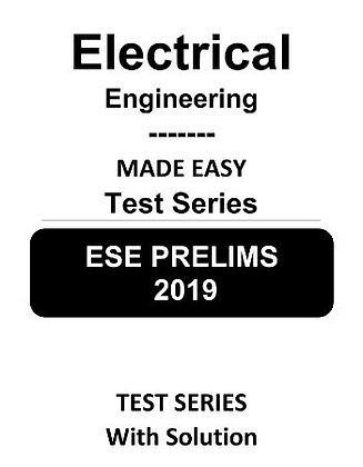 Electrical Engineering ESE Prelims (Obj.) Test Series 2019 - Made Easy