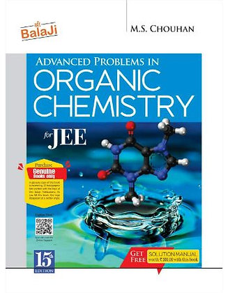 Advanced Problems in Organic Chemistry for JEE - MS Chauhan