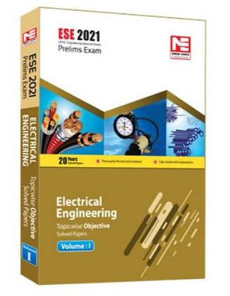 ESE 2021 : Preliminary Exam: Electrical Engg Vol-1 - Made Easy