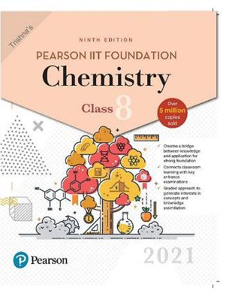 Pearson IIT Foundation Chemistry Class 82021 Edition