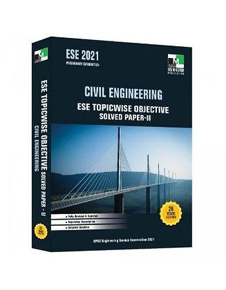 ESE 2021: Preliminary Exam: Civil Engg. Obj Vol-2 - IES Master
