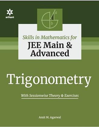 Skills in Mathematics - Trigonometry for JEE Main and Advanced - Arihant