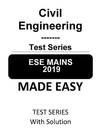 Civil Engineering ESE Mains Test Series 2019 - Made Easy