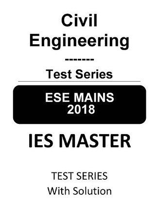 Civil Engineering ESE Mains Test Series 2018 - IES Master