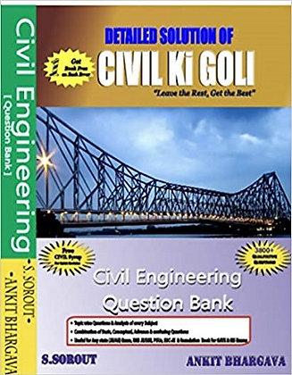Detailed Solution of Civil Ki Goli - Civil Engineering Question Bank - S. Sorout