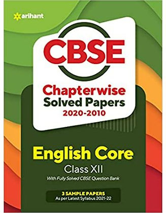 CBSE English Core Chapterwise Solved Papers Class 12 for 2022 Exam - Arihant
