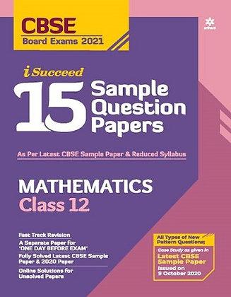 Cbse I Succed 15 Sample Q. Paper Mathematics Class 12 for 2021 Exam - Arihat