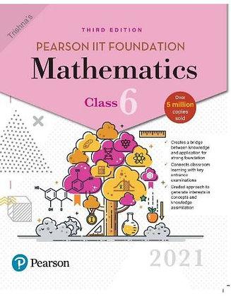 Pearson IIT Foundation Mathematics Class 62021 Edition