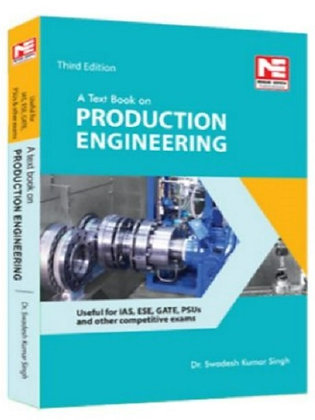 A Textbook on Production Engineering (Made Easy)