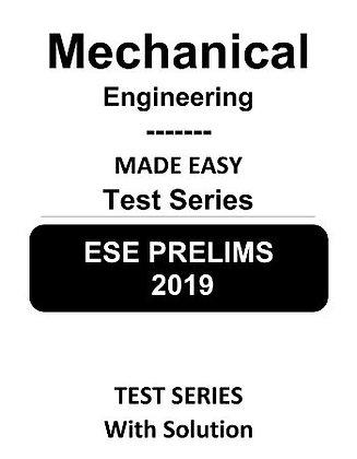 Mechanical Engineering ESE Prelims (Obj.) Test Series 2019 - Made Easy