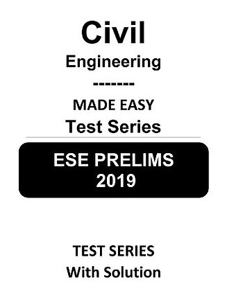 Civil Engineering ESE Prelims (Obj.) Test Series 2019 - Made Easy
