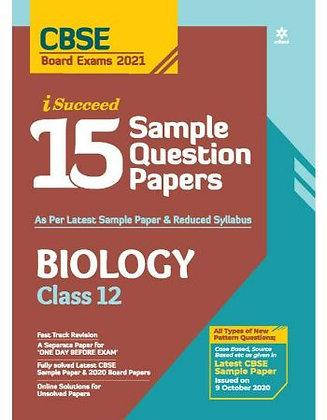 Cbse I Succed 15 Sample Q. Paper Biology Class 12 for 2021 Exam - Arihat