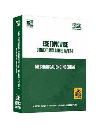 ESE 2021 Mains Examination Mechanical Engg Conv Paper II - IES Master