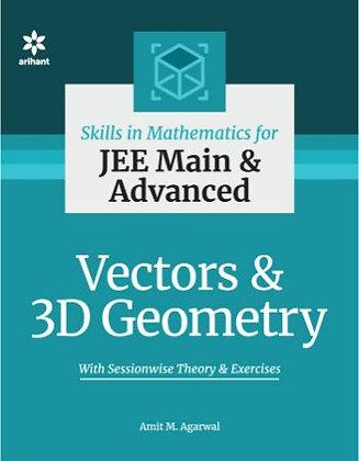 Skills in Mathematics - Vectors & 3D Geometry for JEE Main & Advanced - Arihant