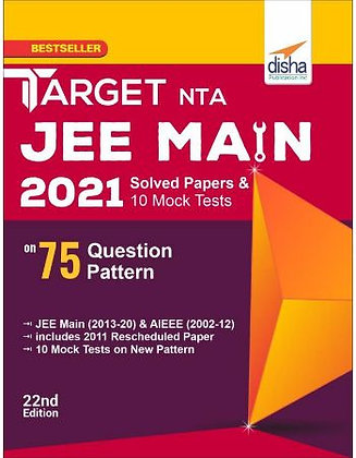 TARGET NTA JEE Main 2021 Solved Papers & 10 Mock Tests on 75 Question - Disha