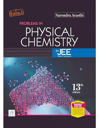 Physical Chemistry by Narendra Avasthi for Jee 2020-2021 Edition - Balaji