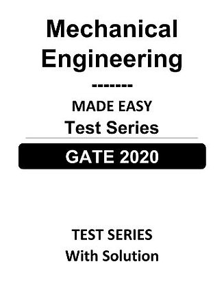 Mechanical Engineering GATE Test Series 2020- Made Easy