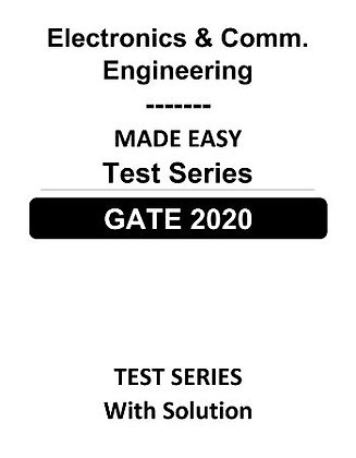 Electronics & Comm. Engineering GATE Test Series 2020 - Made Easy