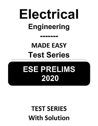 Electrical Engineering ESE Prelims (Obj.) Test Series 2020 - Made Easy