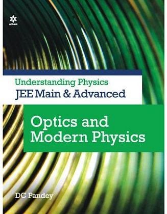 Understanding Physics for JEE Main & Advanced Optics and Modern Physics - Arihan