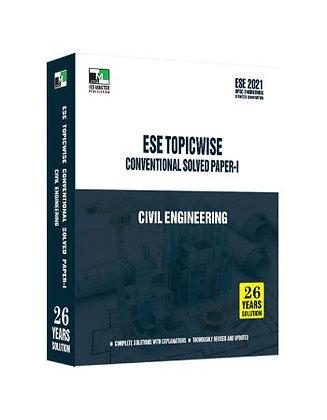 ESE 2021 Mains Examination Civil Engg Conv Paper I - IES Master