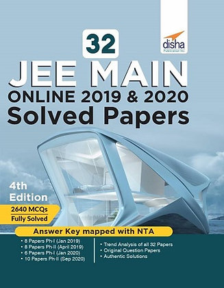 32 JEE Main Online 2019 & 2020 Solved Papers - Disha