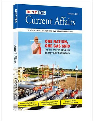 Current Affairs NEXT IAS- February 2021 - Made Easy
