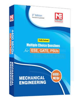 4400 MCQ : IES/GATE/PSUs: Mechanical Engineering - Made Easy