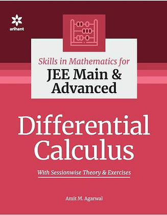 Skills in Mathematics - Differential Calculus for JEE Main and Advanced -Arihant