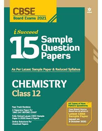 Cbse I Succed 15 Sample Q. Paper Chemisry Class 12 for 2021 Exam - Arihant