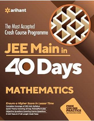 40 Days Crash Course for JEE Main Mathematics - Arihant