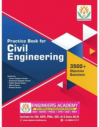 Practice Book for Civil Engineering (SSC-JE, AE, JE & PSUs) - Engineers Academy