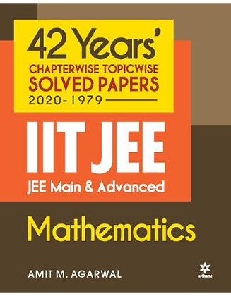 42 Year's Chapterwise Topicwi Solv. Papers (2020-1979) IIT JEE Mathematics - Ari