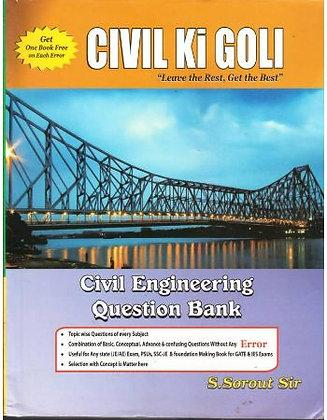 Civil Ki Goli Civil Engineering Question Bank - S. Sorout Sir
