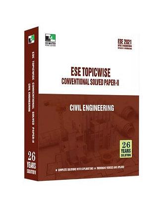 ESE 2021 Mains Examination Civil Engg Conv Paper II - IES Master