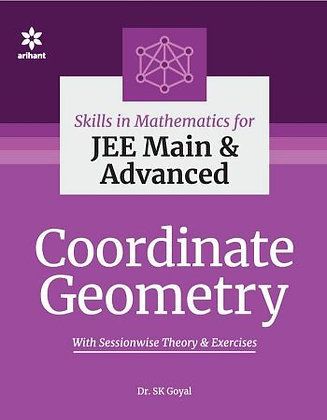 Skills in Mathematics - Coordinate Geometry for JEE Main and Advanced - Arihant
