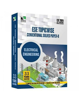 ESE 2021 Mains Examination Electrical Engg Conv Paper II - IES Master