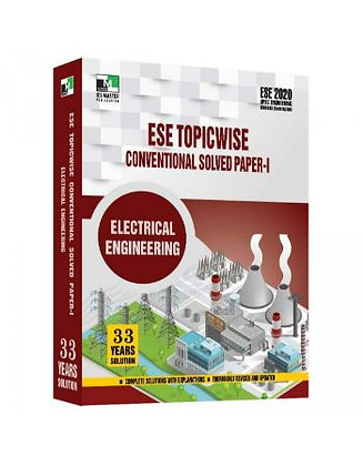 ESE 2021 Mains Examination Electrical Engg Conv Paper I - IES Master